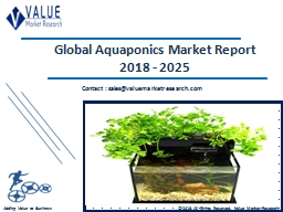 Aquaponics Market Share, Global Industry Analysis Report 2018-2025
