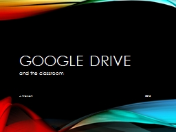 Google Drive and the classroom