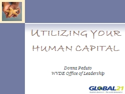 Utilizing your human capital