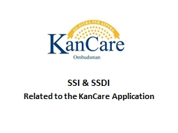 SSI & SSDI Related to the KanCare Application