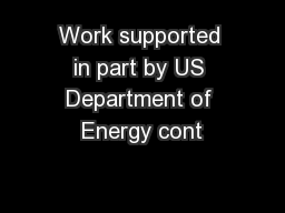 Work supported in part by US Department of Energy cont