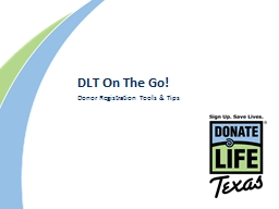 DLT  On The Go! Donor Registration Anywhere