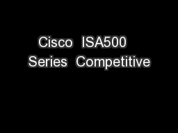 Cisco  ISA500   Series  Competitive
