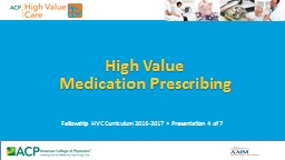 High Value  Medication  Prescribing