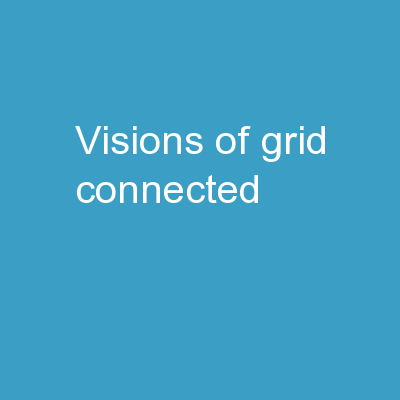 Visions of  grid-connected