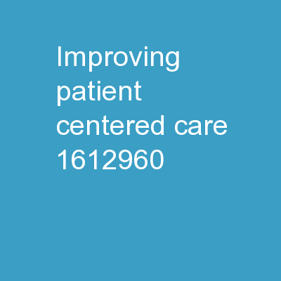Improving Patient-Centered Care
