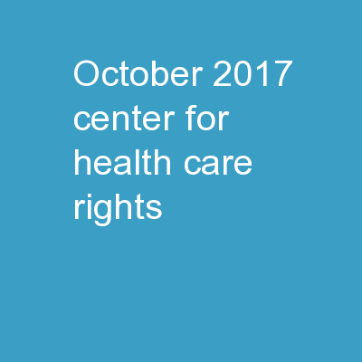 October 2017�  Center for Health Care Rights