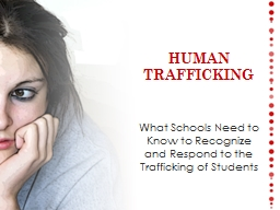 What Schools Need to Know to Recognize and Respond to the Trafficking of Students