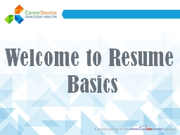 Welcome to Resume  Basics PowerPoint PPT Presentation