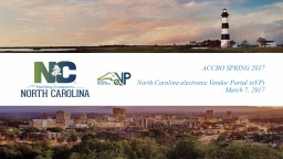 ACCBO SPRING 2017 North Carolina electronic Vendor Portal (eVP)