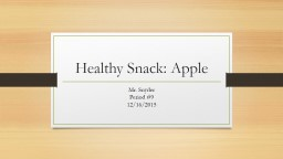 Healthy Snack: Apple Mr. Snyder