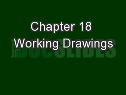 Chapter 18 Working Drawings