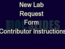 New Lab Request Form Contributor Instructions