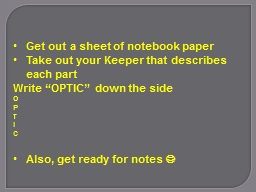 Get out a sheet of notebook paper
