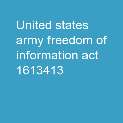 United States Army FREEDOM OF INFORMATION ACT