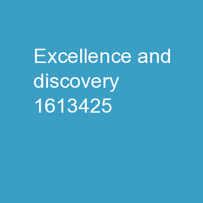 Excellence  and Discovery:
