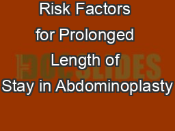 Risk Factors for Prolonged Length of Stay in Abdominoplasty