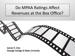 Do MPAA Ratings Affect Revenues at the Box Office?