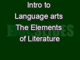 Intro to Language arts The Elements of Literature PowerPoint PPT Presentation