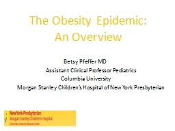 The Obesity Epidemic: An Overview PowerPoint PPT Presentation