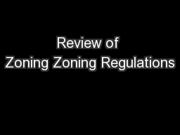 Review of Zoning Zoning Regulations