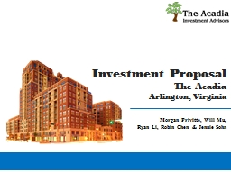 Investment Proposal The Acadia