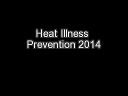 Heat Illness Prevention 2014
