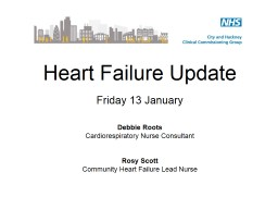 Heart Failure Update  Friday 13 January