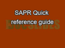 SAPR Quick reference guide
