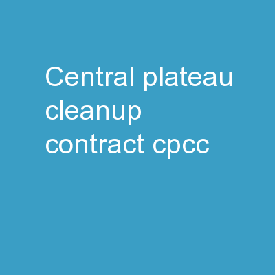 Central Plateau Cleanup Contract (CPCC)