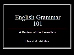 English Grammar 101 A Review of the Essentials