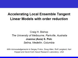 Accelerating Local Ensemble Tangent Linear Models with order reduction PowerPoint Presentation, PPT - DocSlides