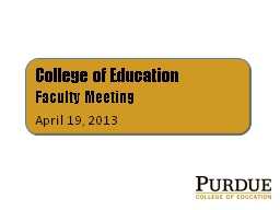 College of Education Faculty Meeting PowerPoint PPT Presentation