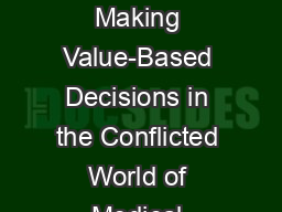 Professional Ethics  Making Value-Based Decisions in the Conflicted World of Medical Services Profe