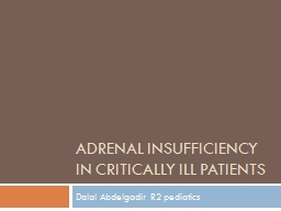 Adrenal insufficiency in critically ill patients PowerPoint PPT Presentation
