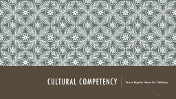 Cultural Competency Texas Baptist Home for Children