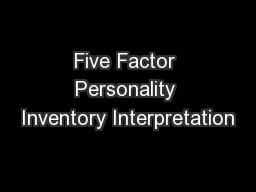 Five Factor Personality Inventory Interpretation