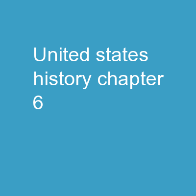 United States History Chapter #6