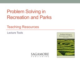 Problem Solving in  Recreation and Parks