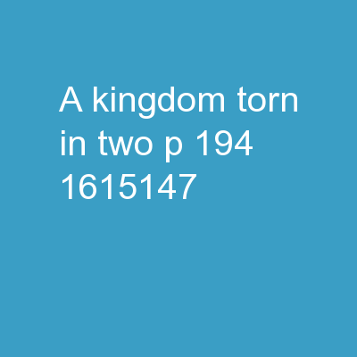 A Kingdom Torn in Two P 194