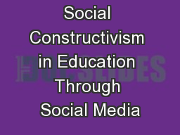 Applying Social Constructivism in Education Through Social Media