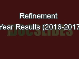 Refinement Year Results (2016-2017