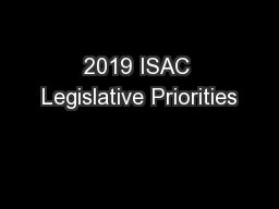 2019 ISAC Legislative Priorities