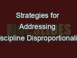 Strategies for Addressing Discipline Disproportionality