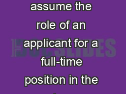 Bell Ringer: You  are to assume the role of an applicant for a full-time position in the customer r