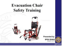 Evacuation Chair  Safety Training PowerPoint PPT Presentation