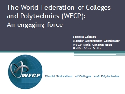 The World Federation of Colleges and Polytechnics (WFCP):