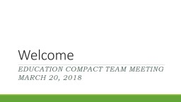 Welcome Education Compact Team Meeting
