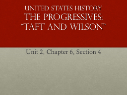 United States History The Progressives: