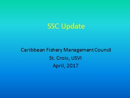 SSC Update Caribbean Fishery Management Council